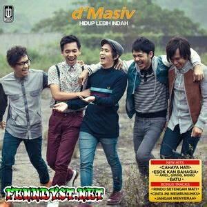 Full Album D 39 Masiv Hidup Lebih Indah 2014 Vklagu Mp3