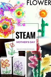 mothers day gifts can make steam inspired ideas