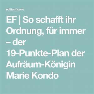 Marie Kondo Erfahrungen : ef so schafft ihr ordnung f r immer der 19 punkte plan der aufr um k nigin marie kondo ~ Orissabook.com Haus und Dekorationen