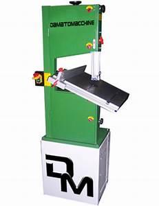 D2m Machine A Bois : scie a ruban diametre 320 mm d2m machines a bois ~ Dailycaller-alerts.com Idées de Décoration