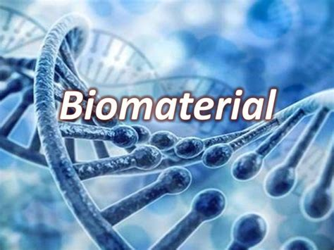 Biomaterials Market to Demonstrate Immense Growth and ...