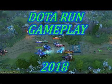 dota 2 closest dota run gameplay 2018 youtube