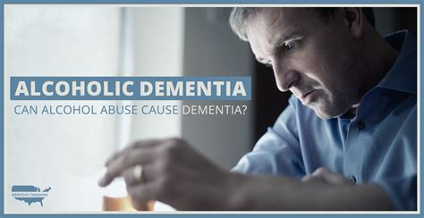 alcoholic dementia  alcohol abuse  dementia