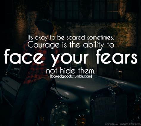 facing fear quotes quotesgram