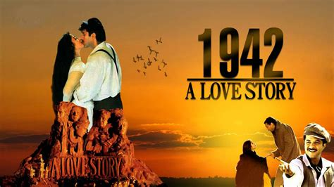 1942 A Love Story 1942 A Love Story Movie Cast & Crew