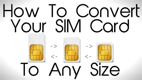 How To Convert Your Sim Card To Any Size Youtube