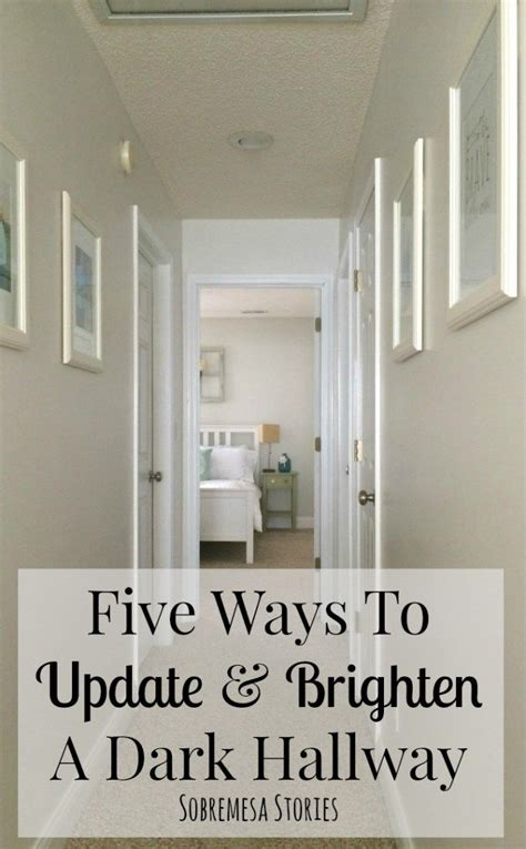 Decorating Ideas To Lighten A Room by Five Ways To Update And Brighten A Hallway Diy Home