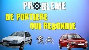 Voiture Qui Ne Démarre Pas : probl me de porti re de voiture qui rebondie et ne ferme pas bien 106 saxo youtube ~ Gottalentnigeria.com Avis de Voitures