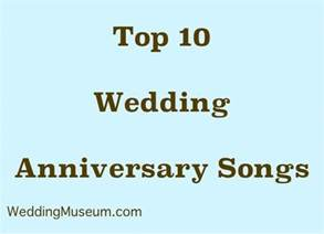 year wedding anniversary gift ideas top 10 wedding anniversary songs song list