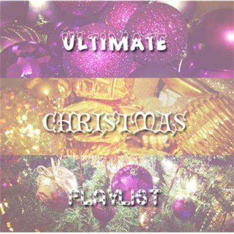 ultimate christmas playlist 78 free playlists 8tracks radio