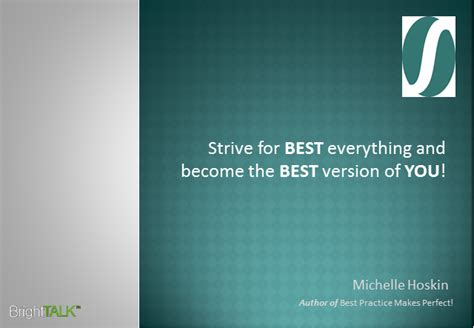Strive For Best Everything & Become The Best Version Of You
