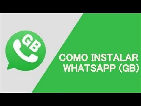como e instalar whatsapp gb whatsapp plus 2019