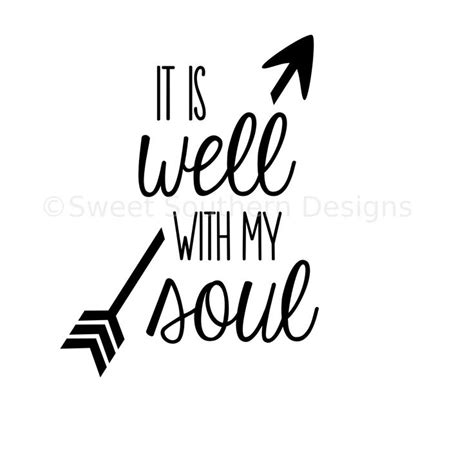 It Is Well With My Soul Svg Instant Download Design For