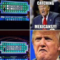 Racist Mexican Memes - funniest donald trump pictures memes donald trump donald trump and memes