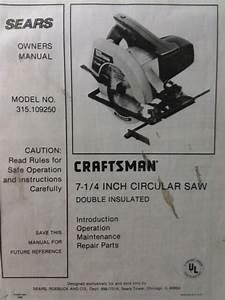 Craftsman Sears 7 1  4 U0026quot  Circular Saw 110v 315 109250 Owner