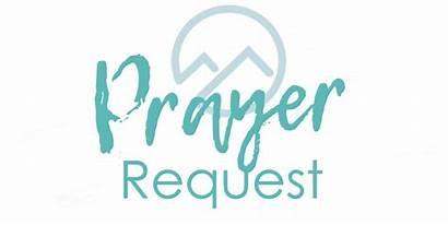 Prayer Request Pray Church Need Someone Bethel