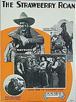 Sheet music: THE STRAWBERRY ROAN   Ken Maynard. (Sheet