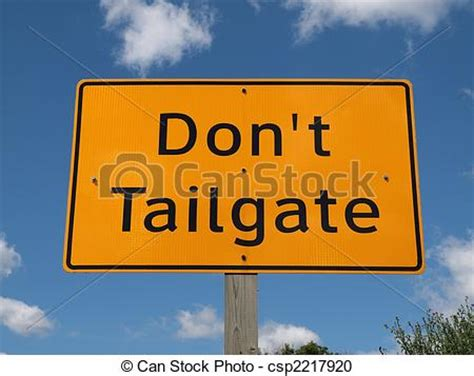 Stock Photography Of Don\'t Tailgate Sign  Don\'t Tail