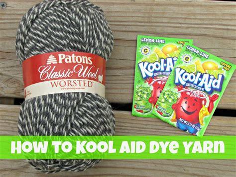 tutorial   kool aid dye yarn sponsored frugal