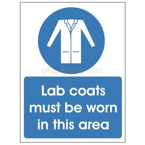 lab coats must be worn in this area sign other
