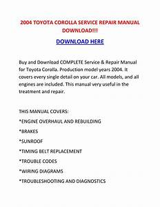 2004 Toyota Corolla Service Repair Manual Download    By