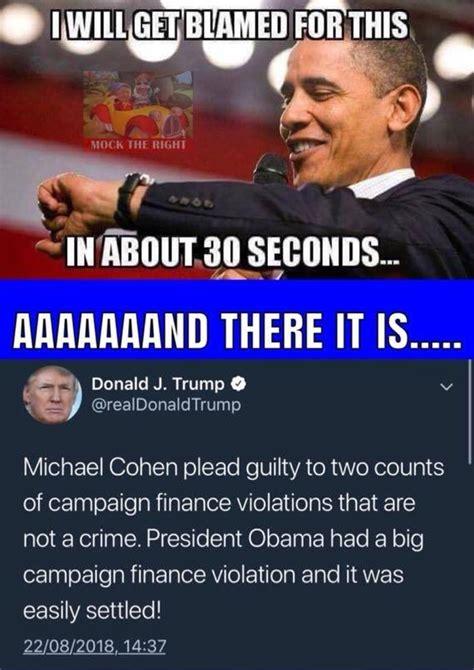 trump crimes obama memes reply convictions blamed manafort leave political