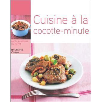 cuisine à la cocotte minute broché minouche pastier