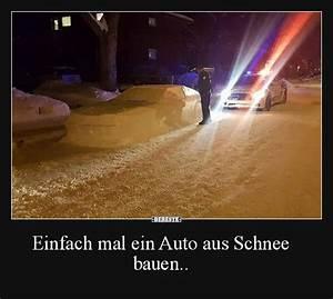 Sprüche Winter Schnee : einfach mal ein auto aus schnee bauen lustige bilder spr che witze echt lustig ~ Watch28wear.com Haus und Dekorationen