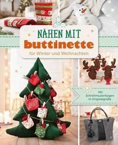 Weihnachten Nähen Ideen : buch n hen mit buttinette f r winter und weihnachten online kaufen buttinette bastelshop ~ Eleganceandgraceweddings.com Haus und Dekorationen