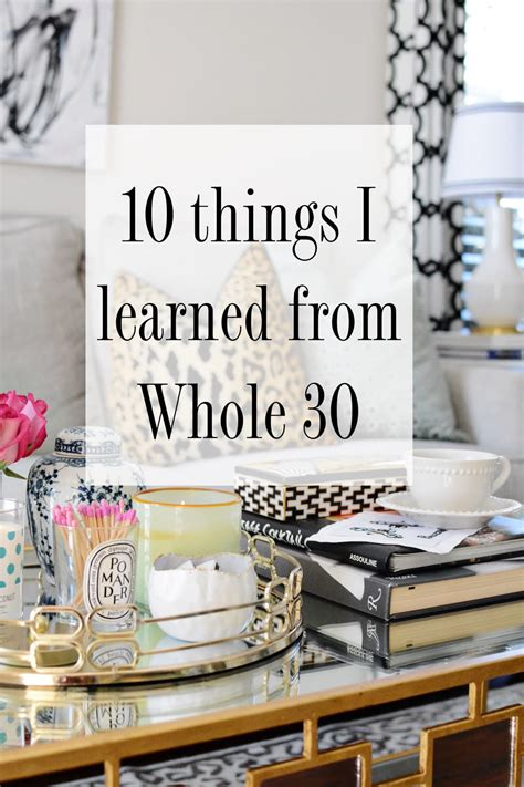 10 Things I Learned From Whole 30  Chronicles Of Frivolity