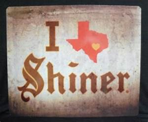 I Love Shiner Beer Bar Tin Tacker Sign