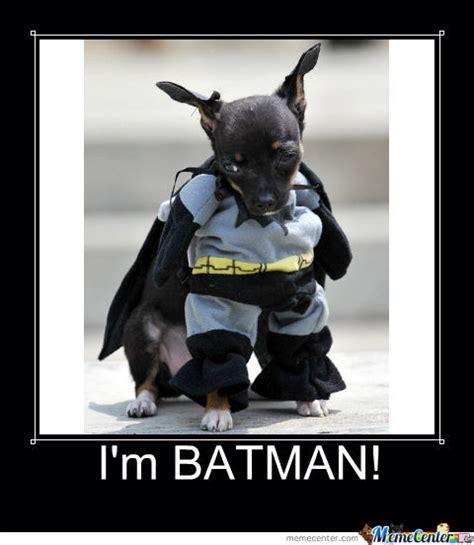 Im Batman Meme - i m batman by trollollolling meme center