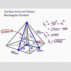 Surface Area And Volume Of A Rectangular Pyramid Youtube