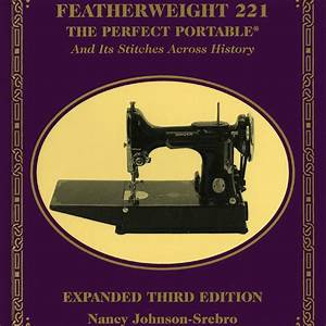 Singer Featherweight 221 Sewing Machine Manual New Book