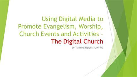 digital media courses toronto using digital media to promote evangelism worship and
