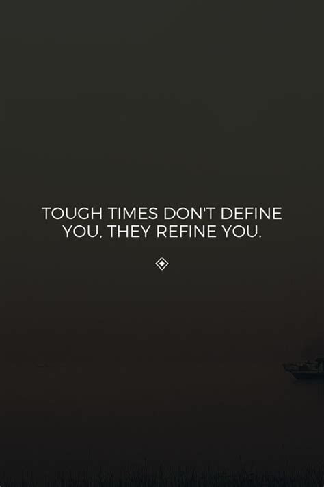 Tough Times Quotes 23 Inspirational Quotes For Tough Times