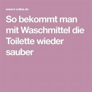 Verstopfte Badewanne Hausmittel : waschmittel macht das wc blitzblank waschmittel toiletten und hilfestellung ~ Markanthonyermac.com Haus und Dekorationen