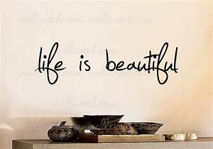 Life Is Beautiful - Wall Decal Sticker Quote