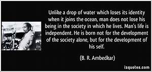 Unlike a drop o... Identity And Society Quotes