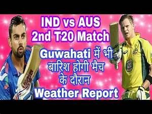 India vs Australia 2nd T20 Match Guwahati - Rain Will ...