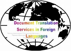 document translation services in foreign languages razmi With foreign language document translation services