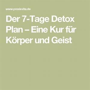 Detox Diät Plan 21 Tage : detox plan eine 7 tage kur f r k rper und geist fella 39 s diet ~ Frokenaadalensverden.com Haus und Dekorationen