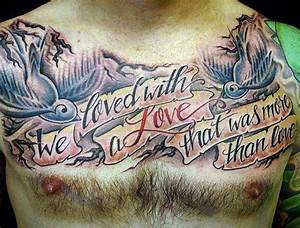 60 Banner Tatto... Chest Tattoo Love Quotes