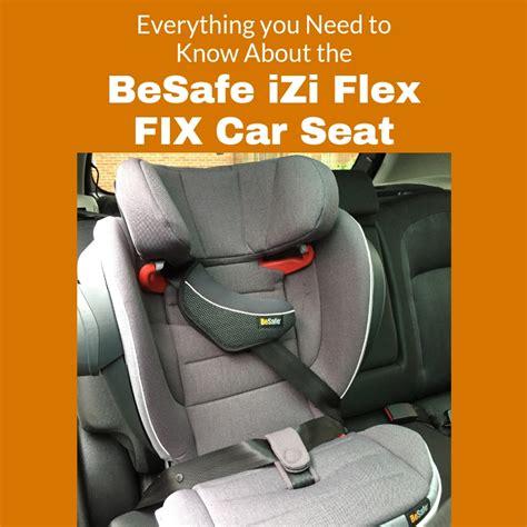izi flex fix i size everything you need to about the besafe izi flex fix