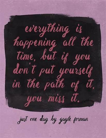 Forman Gayle Quote Put Path Yourself Stay