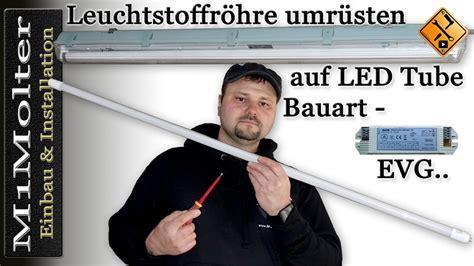 Leuchtstoffröhre umrüsten auf LED Tube   Bauart EVG
