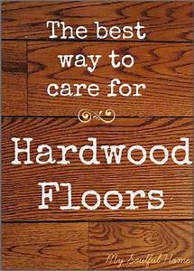 Best way to clean hardwood floors for Best method to clean floor tiles