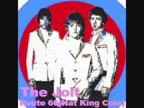 the jolt route 66 originally by nat king cole youtube