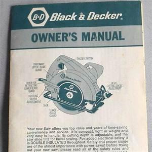 Vtg Instructions Guide Black  U0026 Decker Circular Saw 7300