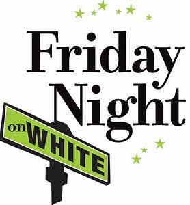Friday Night on White   Around Southeastern